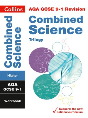 cover image of AQA GCSE 9-1 Combined Science Trilogy Higher Workbook