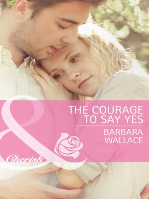 cover image of The Courage to Say Yes