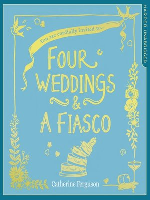 cover image of Four Weddings and a Fiasco