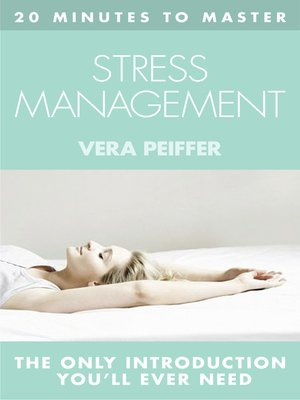 cover image of 20 MINUTES TO MASTER ... STRESS MANAGEMENT