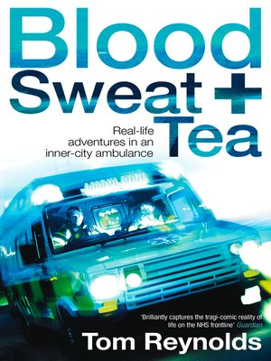 cover image of Blood, Sweat and Tea