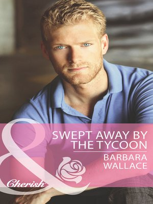 cover image of Swept Away by the Tycoon