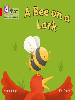 cover image of Collins Big Cat Phonics for Letters and Sounds – a Bee on a Lark