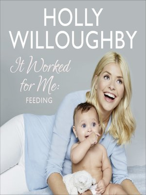 cover image of Truly Happy Baby ... It Worked for Me - Feeding