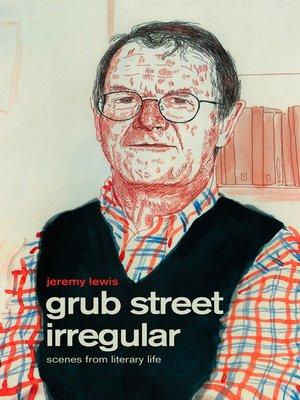 cover image of Grub Street Irregular