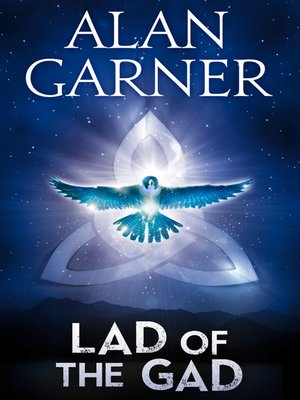 cover image of The Lad of the Gad