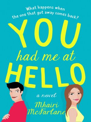 cover image of You Had Me At Hello