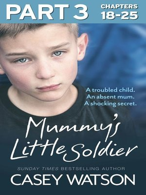 cover image of Mummy's Little Soldier, Part 3 of 3