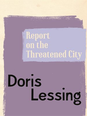cover image of Report on the Threatened City