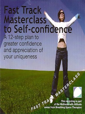 cover image of Fast track masterclass to self confidence