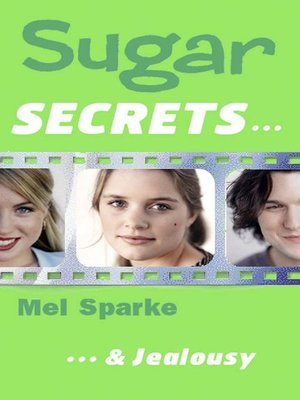 cover image of Sugar Secrets…& Jealousy