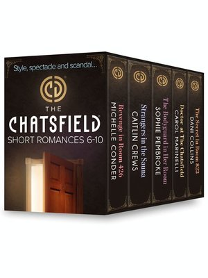 cover image of The Chatsfield Short Romances 6-10