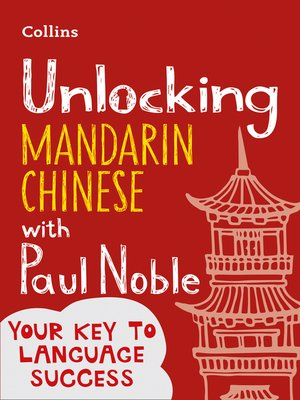 cover image of Unlocking Mandarin Chinese with Paul Noble