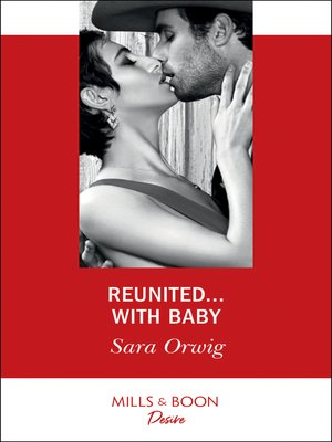 cover image of Reunited...With Baby