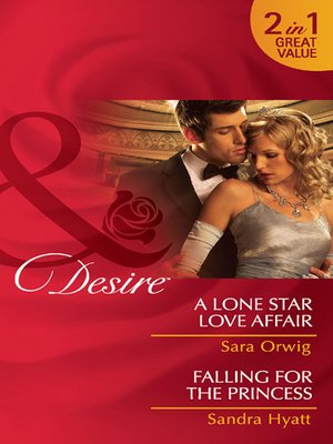 cover image of A Lone Star Love Affair / Falling for the Princess