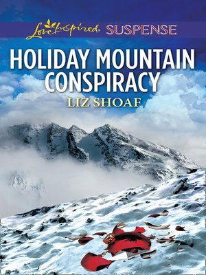cover image of Holiday Mountain Conspiracy