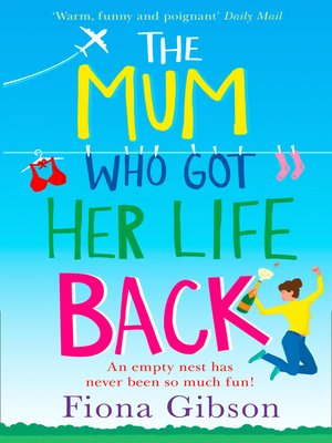 cover image of The Mum Who Got Her Life Back
