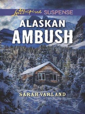 cover image of Alaskan Ambush