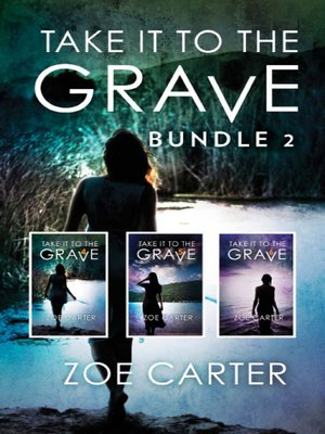 cover image of Take It to the Grave Bundle 2