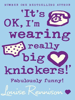 cover image of It's OK, I'm Wearing Really Big Knickers!