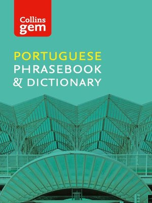 cover image of Collins Portuguese Phrasebook and Dictionary Gem Edition