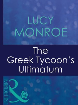 cover image of The Greek Tycoon's Ultimatum