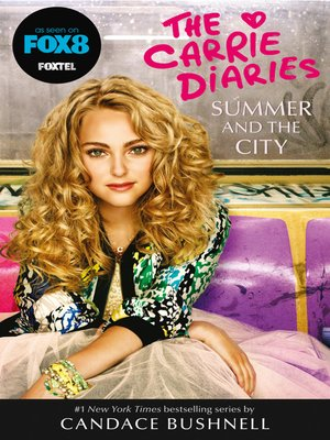 cover image of Summer and the City (The Carrie Diaries, Book 2)