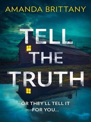 cover image of Tell the Truth