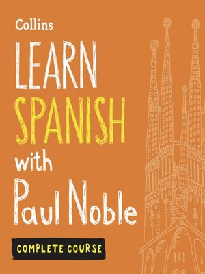 cover image of Learn Spanish with Paul Noble – Complete Course