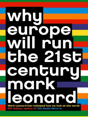 cover image of Why Europe Will Run the 21st Century