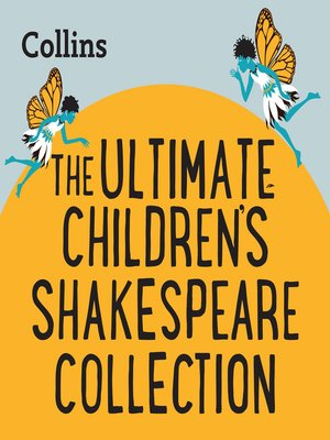 cover image of Collins – the Ultimate Children's Shakespeare Collection