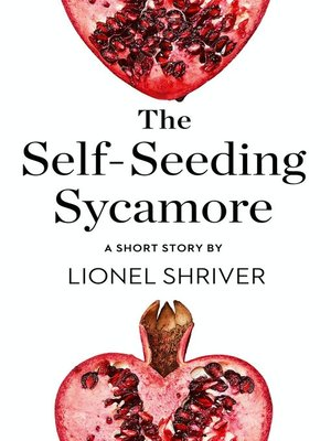 cover image of The Self-Seeding Sycamore