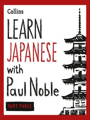 cover image of Learn Japanese with Paul Noble for Beginners, Part 3