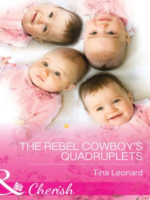 cover image of The Rebel Cowboy's Quadruplets