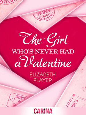 cover image of The Girl Who's Never Had a Valentine