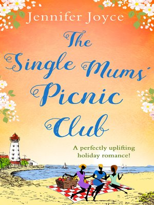 cover image of The Single Mums' Picnic Club