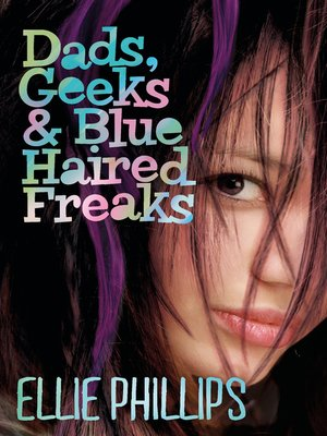 cover image of Dads Geeks and Blue-haired Freaks