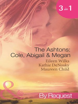 cover image of The Ashtons: Cole, Abigail & Megan