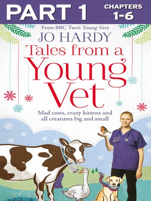 cover image of Tales from a Young Vet, Part 1 of 3