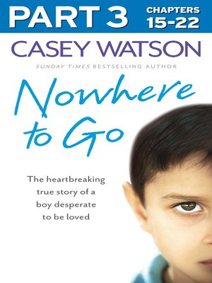 cover image of Nowhere to Go, Part 3 of 3