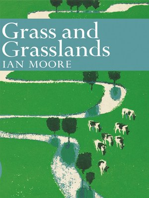 cover image of Grass and Grassland (Collins New Naturalist Library, Book 48)