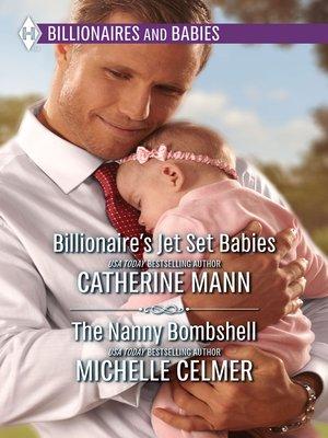 cover image of Billionaire's Jet Set Babies & the Nanny Bombshell