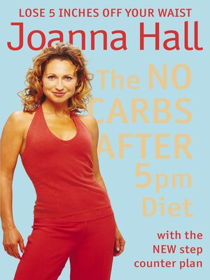 cover image of The No Carbs after 5pm Diet