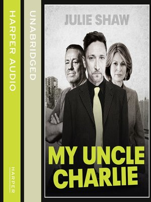 cover image of My Uncle Charlie (Tales of the Notorious Hudson Family, Book 2)