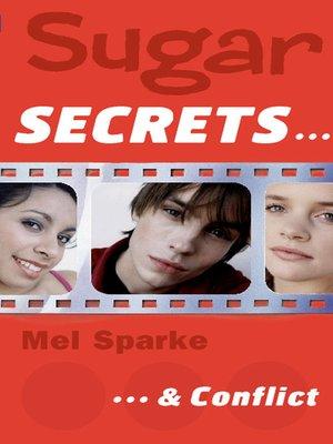 cover image of Sugar Secrets…& Conflict