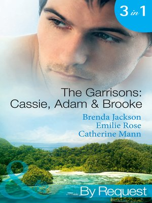cover image of The Garrisons: Cassie, Adam & Brooke