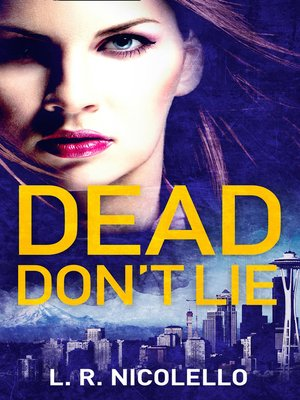 cover image of Dead Don't Lie