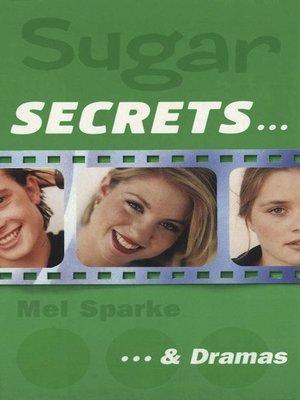 cover image of Sugar Secrets…& Dramas
