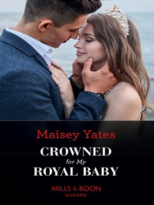 cover image of Crowned For My Royal Baby