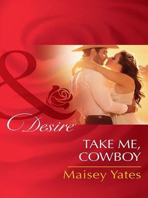 cover image of Take Me, Cowboy